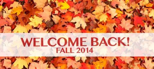 2014-Fall-Welcome-Back-Web